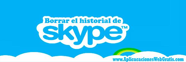 eliminar el historial de Skype