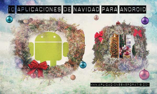 10 aplicaciones de Navidad para Android