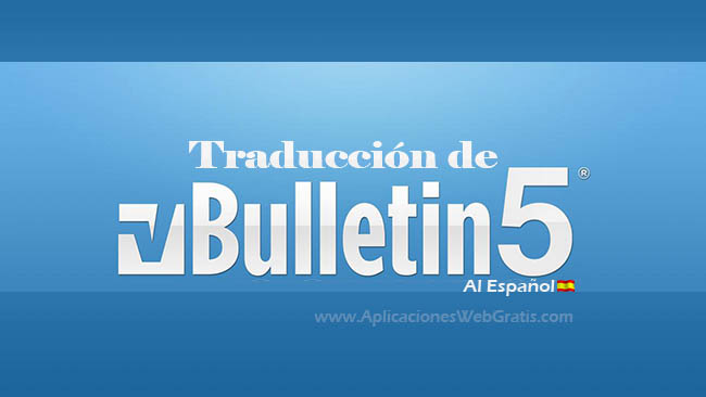 Traducir Vbulletin 5 al español