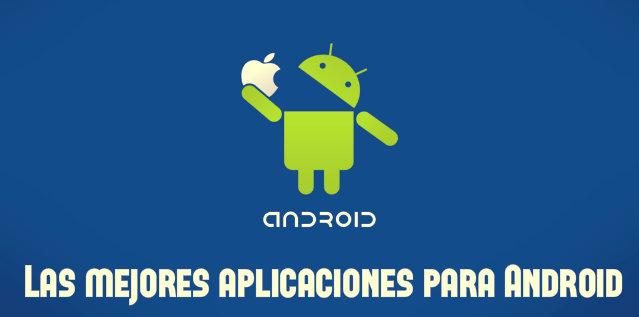 Top 5 aplicaciones para Android