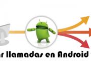 Activar el desvio de llamadas en Android