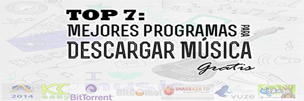 Los mejores programas para descargar musica gratis
